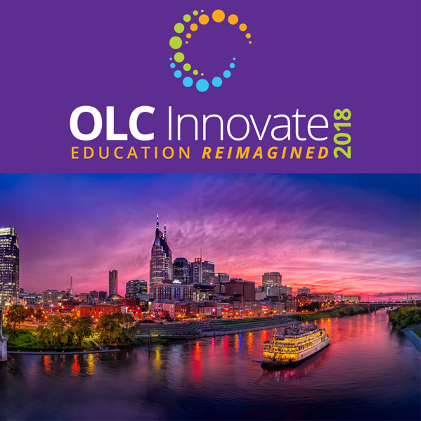 OLC INNOVATE 2018 - Education Reimagined