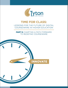 Cover of Tyton Part 3 Time for Class-  Lessons for the Future of Digital Courseware in Higher Education