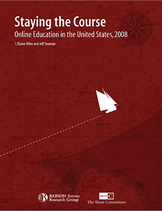 2008 - Staying The Course - Online Education in the United States