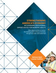 Strengthening America's Economy by Expanding Educational Opportunities for Working Adults