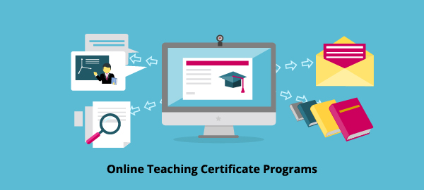Online Teaching Certificate Programs