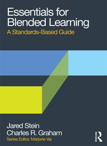 Essentials for Blended Learning - A Standards-Based Guide