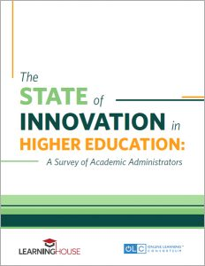 The State of Innovation in Higher Education: A Survey of Academic Administrators