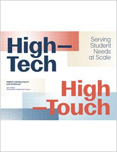 High Tech-High Touch-Serving Student Needs at Scale