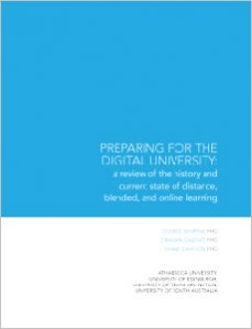 Preparing for the Digital University: a review of the history and current state of online, blended, and online learnin