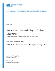Access and Accessibility in Digital and Online Learning - Issues in Higher Education and K-12 Contexts