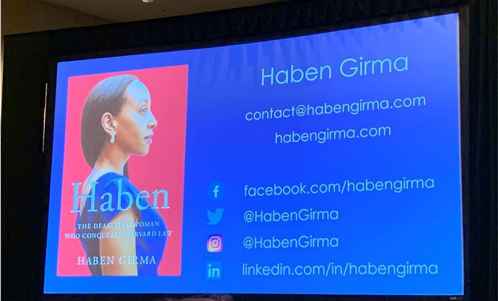 Haben Girma contact information and book cover for Haben, The Deafbling Woman Who Conquered Harvard Law